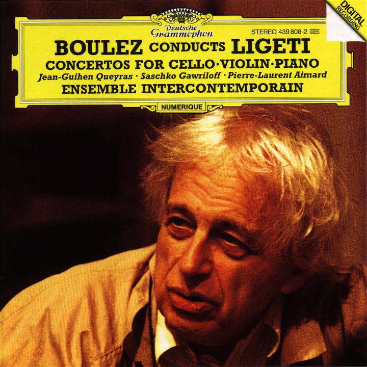 Boulez dirigiert Ligeti; Konzerte für Klavier, Cello und Violine 0028943980823