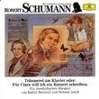 Wir entdecken Komponisten, Wir Entdecken Komponisten - Robert Schumann, 00028943726122