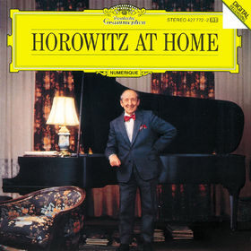 Vladimir Horowitz, Horowitz At Home, 00028942777224