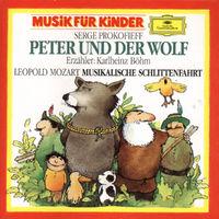 DG Musik für Kinder, Prokofiev: Peterund der Wolf / L.Mozart: Eine musikalische Schlittenfahrt, 00028942779822