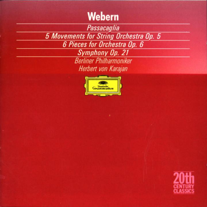 Passacaglia; 5 Sätze op. 5; 6 Stücke op. 6; Sinfonie op. 21 0028942325429