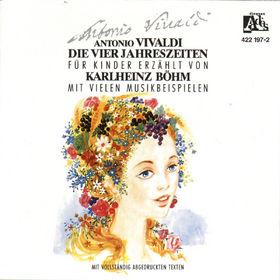 Klassik für Kinder erzählt von Karlheinz Böhm, Die Vier Jahreszeiten Fur Kinder - A. Vivaldi, 00028942219724