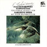 Klassik für Kinder erzählt von Karlheinz Böhm, Schwanensee Fur Kinder - Erzahlt Von Karlheinz Bohm, 00028942219823