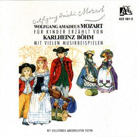 Klassik für Kinder erzählt von Karlheinz Böhm, Wolfgang Amadeus Mozart - Sein Leben, 00028942218123