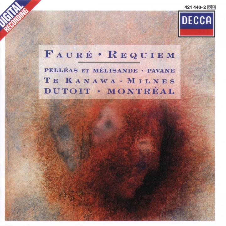 Fauré: Requiem; Pelléas et Mélisande; Pavane for Orchestra and Choir 0028942144020