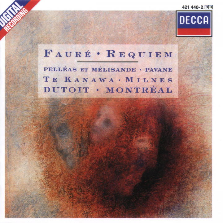 Fauré: Requiem; Pelléas et Mélisande; Pavane for Orchestra and Choir 0028942144020
