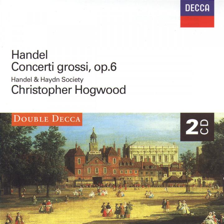 Handel: Concerti Grossi, Op.6 0028945881726
