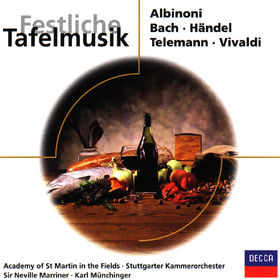 Sir Neville Marriner, Festliche Tafelmusik, 00028946048320