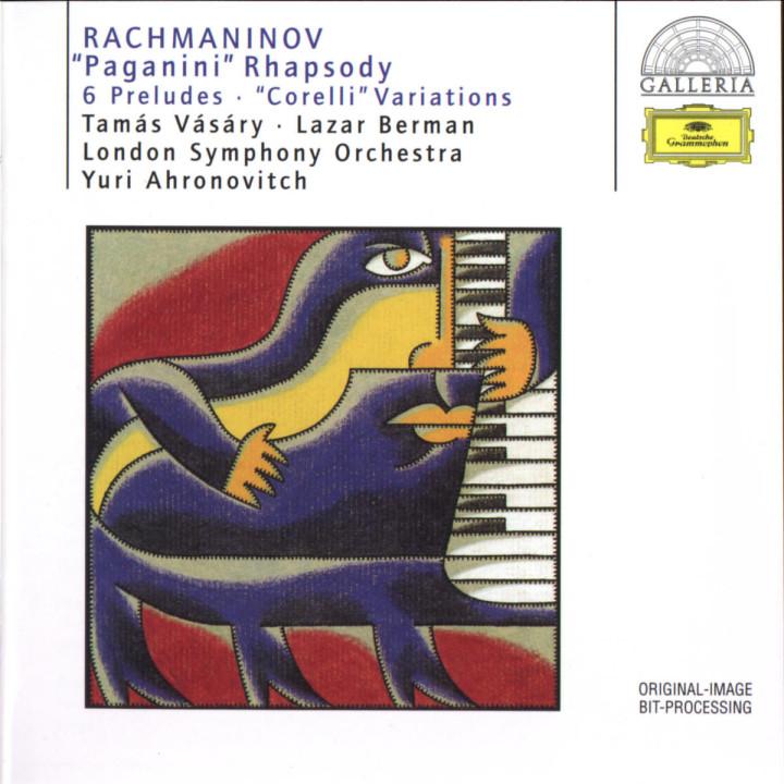 "Rachmaninov: ""Paganini"" Rhapsody; 6 Preludes; ""Corelli"" Variations 0028945790624"