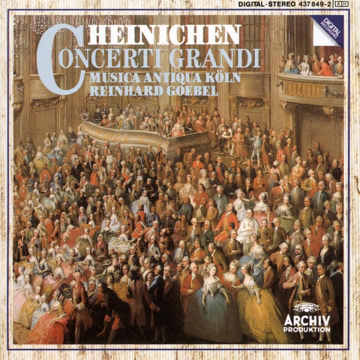 Heinichen: Concerti Grandi 0028943784928
