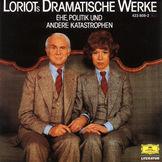 Loriot, Loriots dramatische Werke: Ehe, Politik und andere Katastrophen, 00028942380820