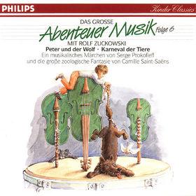 Rolf Zuckowski, Peter und der Wolf; Karneval der Tiere, 00028943246422