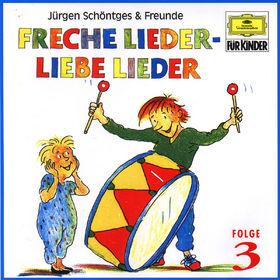 Jürgen Schöntges & Freunde, Freche Lieder - Liebe Lieder (Vol. 3), 00028944760521