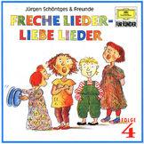 Jürgen Schöntges & Freunde, Freche Lieder - Liebe Lieder (4), 00028944760620