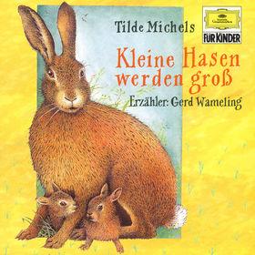 Tilde Michels, Kleine Hasen werden groß, 00028945788548