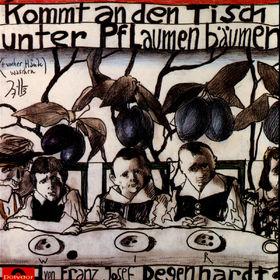 Franz Josef Degenhardt, Kommt an den Tisch unter Pflaumenbäumen, 00731451150524