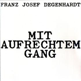 Franz Josef Degenhardt, Mit aufrechtem Gang, 00731451150623