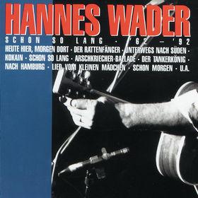 Hannes Wader, Schon so lang '62 - '92, 00731451254123