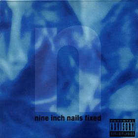 Nine Inch Nails, Nine Inch Nails Fixed, 00731451432125