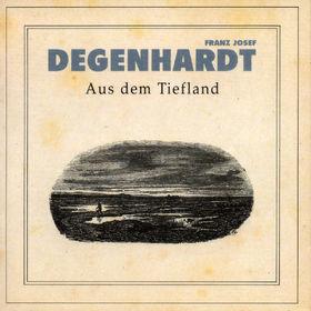 Franz Josef Degenhardt, Aus Dem Tiefland, 00731452358820