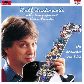 Rolf Zuckowski, Du brauchst ein Lied, 00731452367020