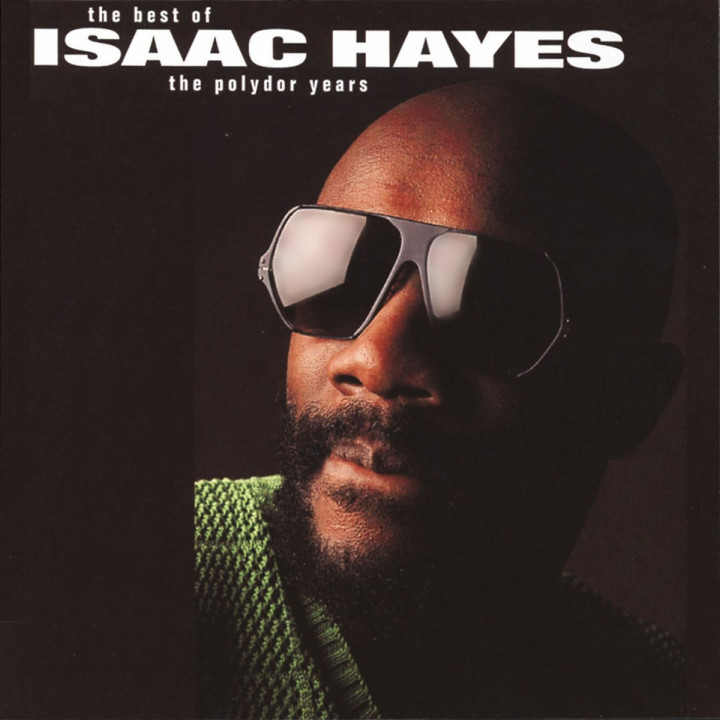 Isaac Hayes: The Best Of The Polydor Years 0731452948722