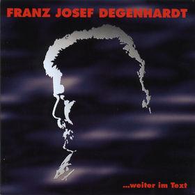 Franz Josef Degenhardt, ...weiter im Text, 00731453101128