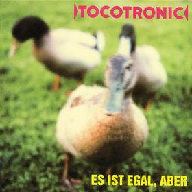 Tocotronic, Es Ist Egal, Aber, 00731453781221