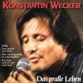 Konstantin Wecker, Das Pralle Leben, 00731453938229