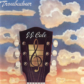 J.J. Cale, Troubadour, 00042281000119