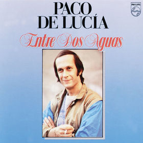 Paco de Lucia, Entre Dos Aguas, 00042281410628