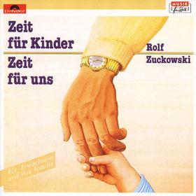 Rolf Zuckowski, Zeit für Kinder - Zeit für uns, 00042282769626