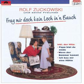 Rolf Zuckowski, Frag' mir doch kein Loch in 'n Bauch, 00042282945525