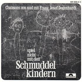 Franz Josef Degenhardt, Spiel nicht mit den Schmuddelkindern, 00042283163027