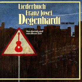 Franz Josef Degenhardt, Von damals und von dieser Zeit, 00042283716025