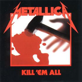 Metallica, KILL 'EM ALL, 00042283814226