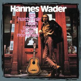 Hannes Wader, Ich hatte mir noch soviel vorgenommen, 00042284270328