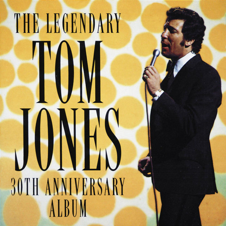 Legendary Tom Jones- 30th anniversary album 0042284455222