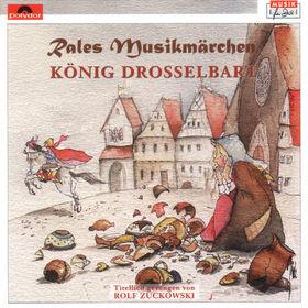 Rales Musikmärchen, König Drosselbart, 00731455949520