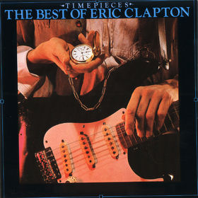 Eric Clapton, Time Pieces, 00042280001421