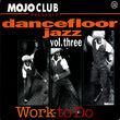 Mojo Club, Mojo Club Vol. 3 - Work To Do, 00731451679711