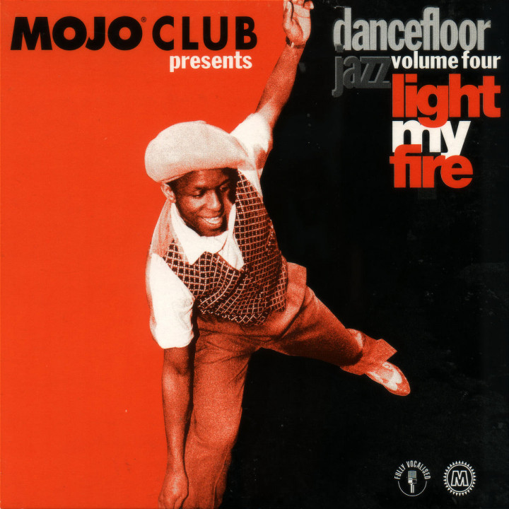 Mojo Club Vol. 4 - Light My Fire