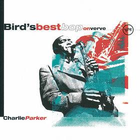 Charlie Parker, Bird's Best Bop, 00731452745224