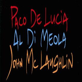 Paco de Lucia, Paco De Lucia, John McLaughlin, Al Di Meola, 00731453321526