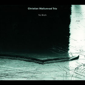 Christian Wallumrod, No Birch, 00731453734425
