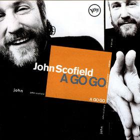 John Scofield, A Go Go, 00731453997929