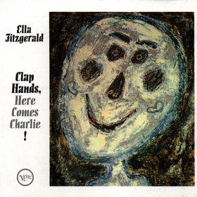 Ella Fitzgerald, Clap Hands, Here Comes Charlie!, 00042283564626