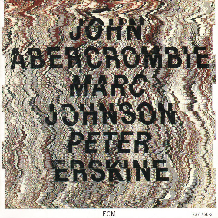 John Abercrombie; Marc Johnson; Peter Erskine 0042283775620