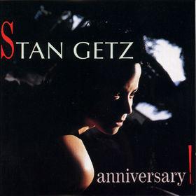 Stan Getz, Anniversary!, 00042283876927
