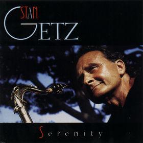 Stan Getz, Serenity, 00042283877023